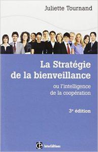 Stratégie de la Bienveillance, Juliette Tournand
