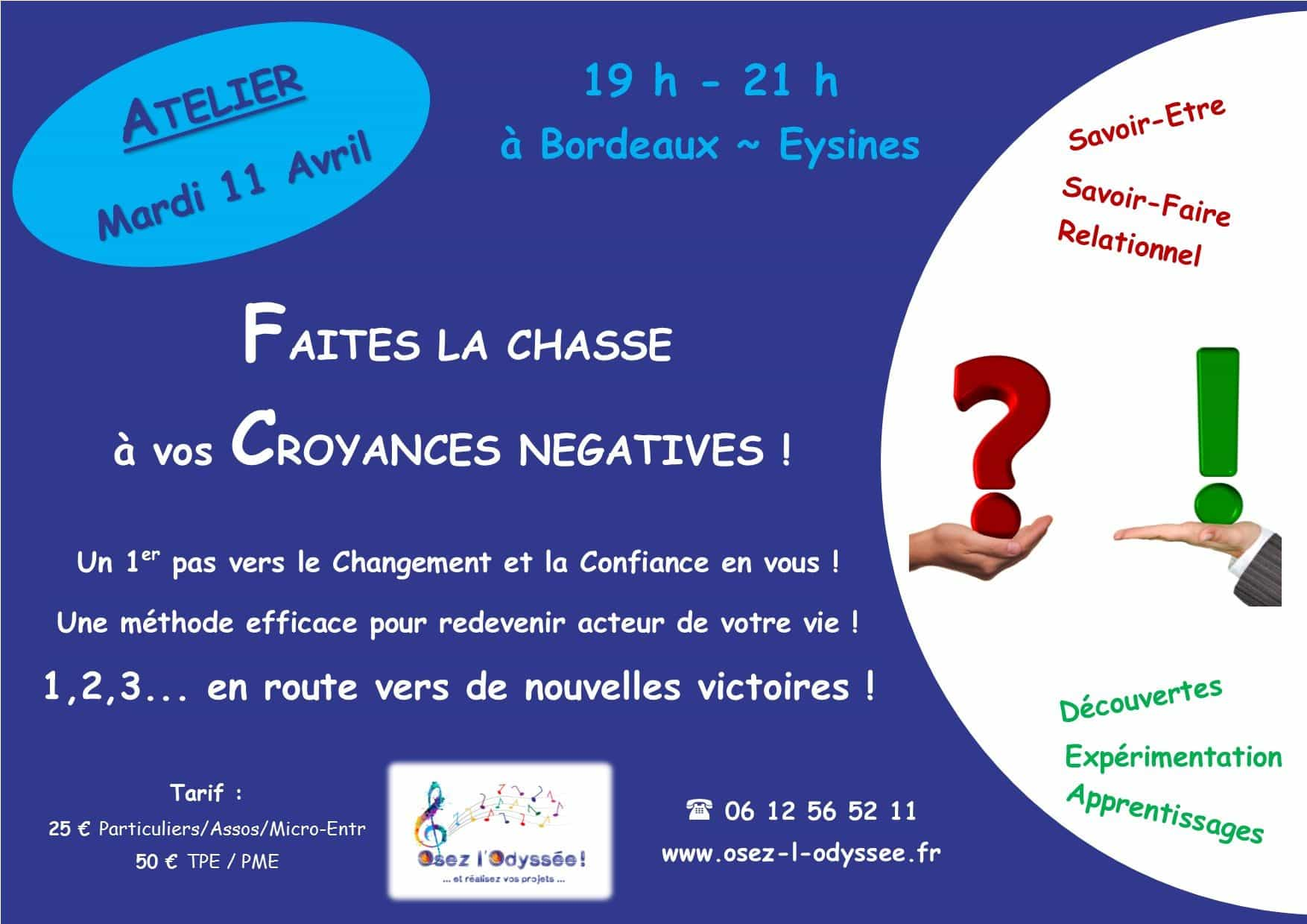 Atelier Développement Personnel à Bordeaux 2017 AVRIL Faites la chasse à vos croyances négatives
