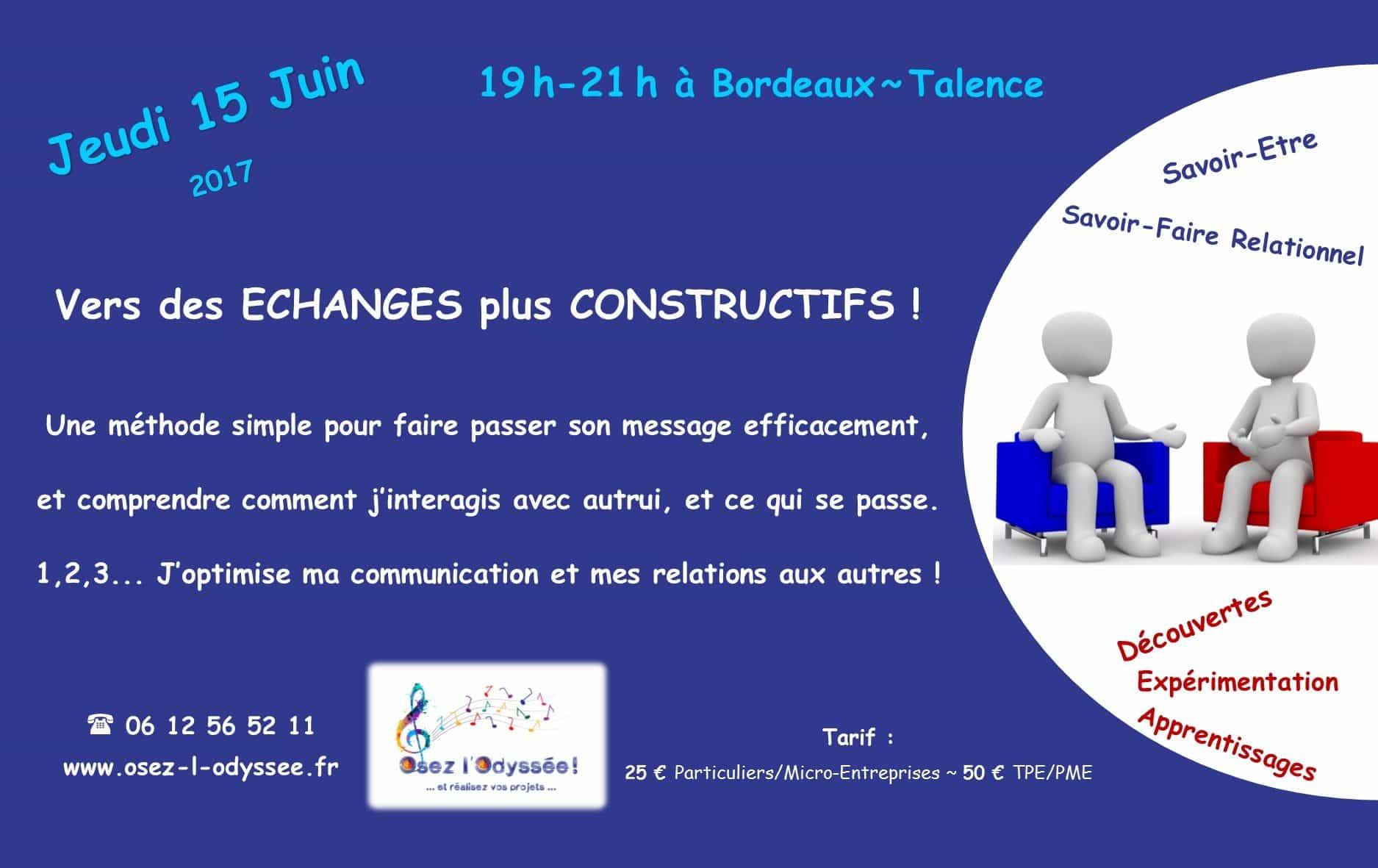 Atelier Coaching à Bordeaux 2017 Osez l'Odyssee Echanges constructifs
