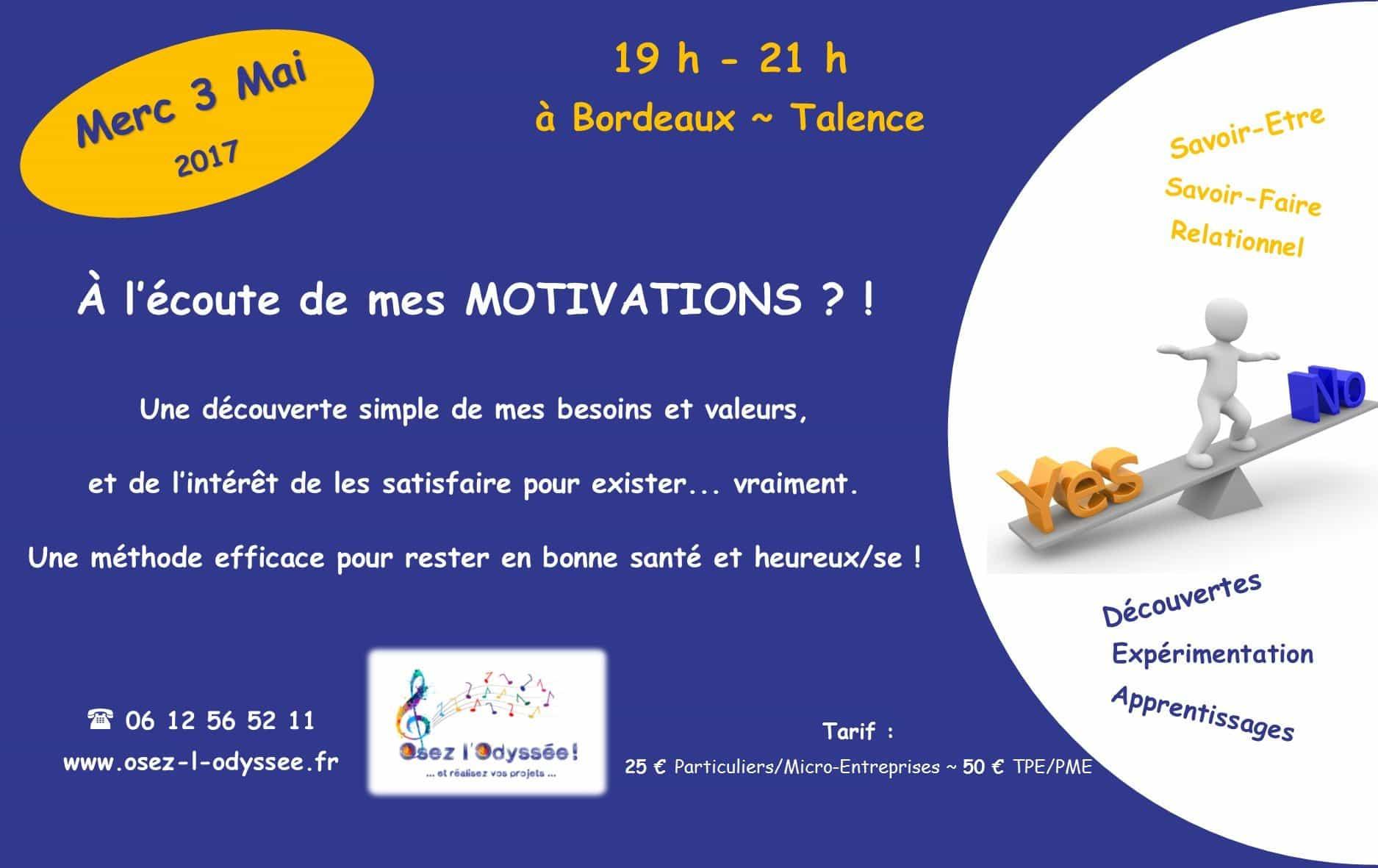 Atelier Coaching à Bordeaux 2017 Osez l'Odyssee Motivation et Besoins