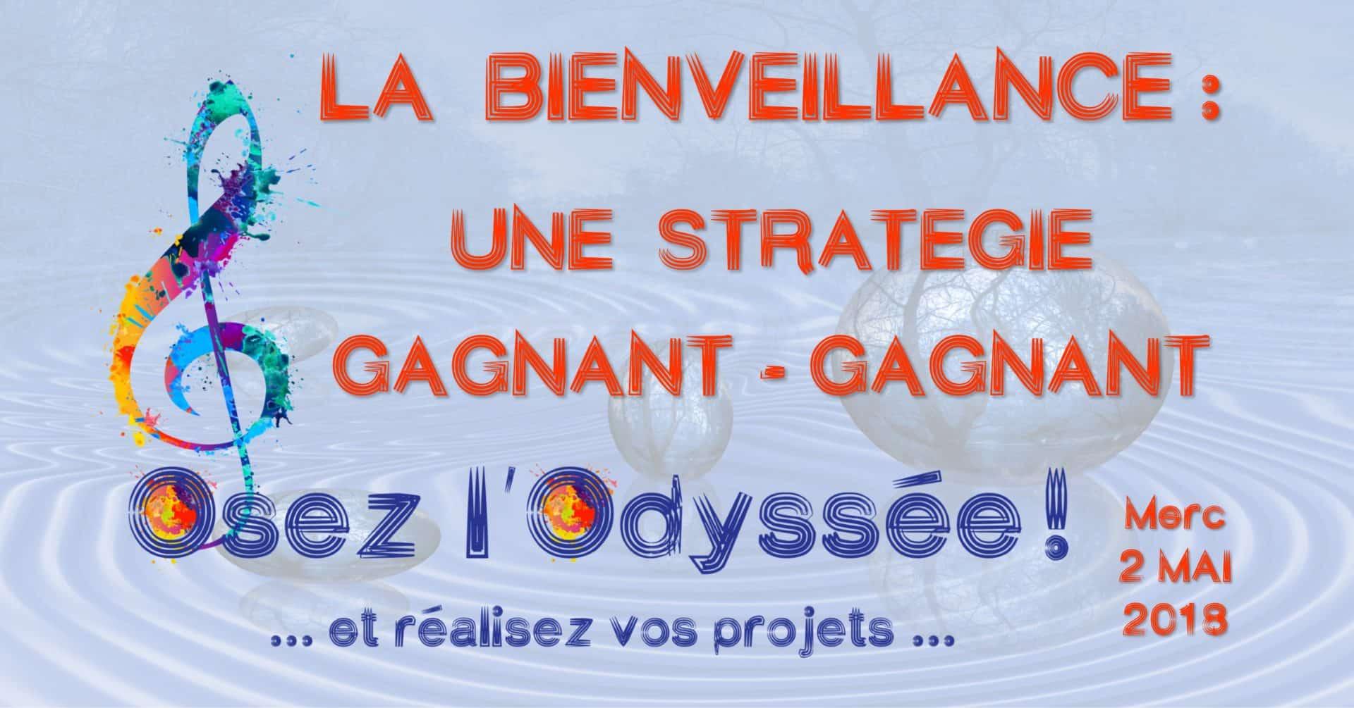 Bienveillance stratégie gagnante mai 2018 Coaching Osez l'Odyssée