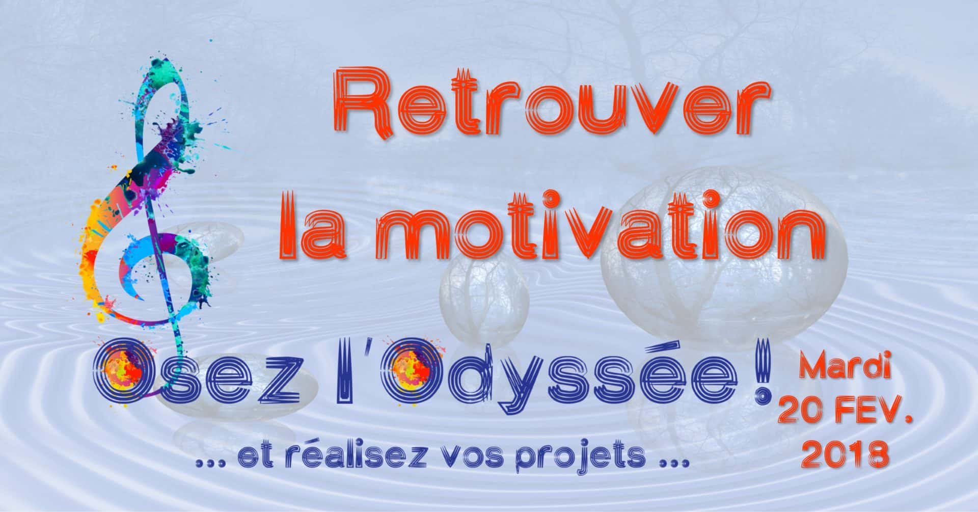Retrouver la motivation février 2018 Coaching Osez l'Odyssée