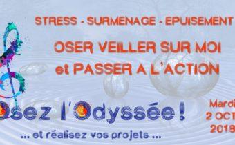 Stress - Oser veiller sur soi et agir - Soirée coaching de vie à Bordeaux Osez l'Odyssée 2018